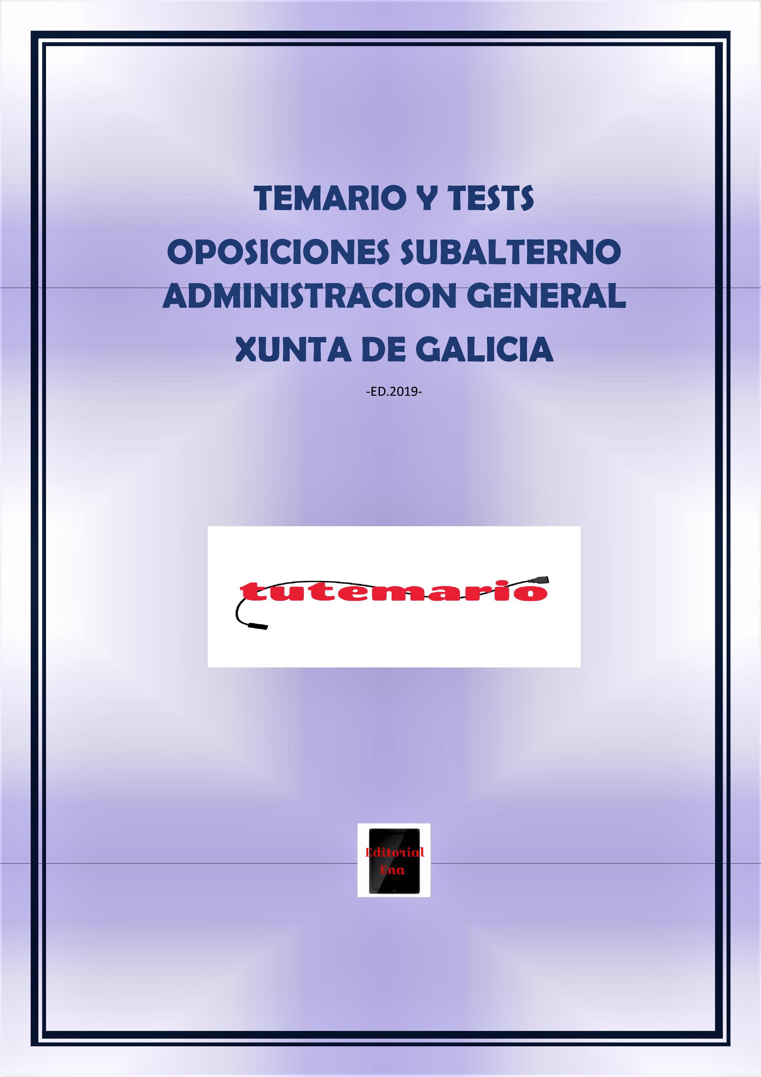 TEMARIO Y TESTS OPOSICIONES SUBALTERNO XUNTA DE GALICIA