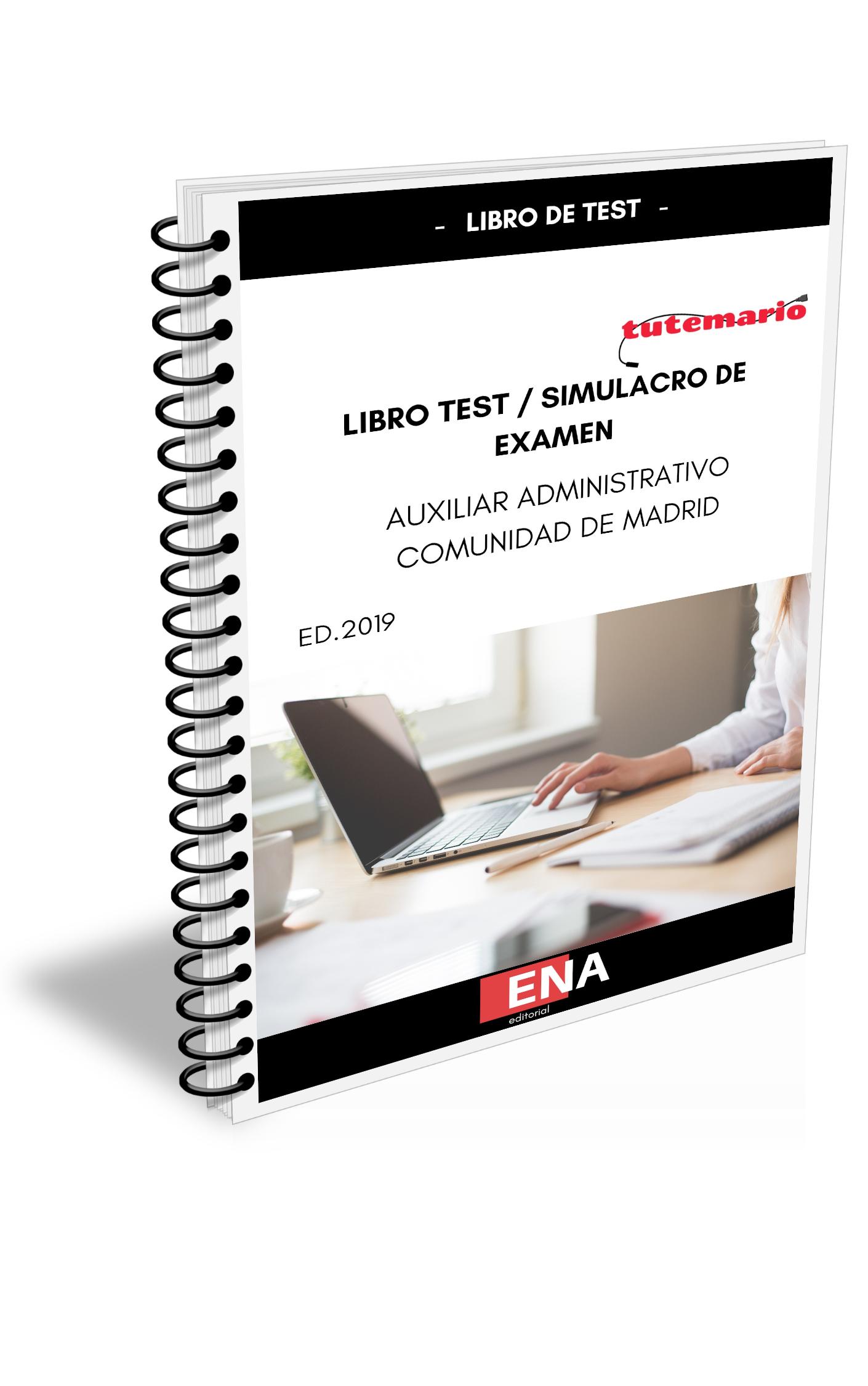 Libro De Test Simulacro De Examen Auxiliar Administrativo De Madrid Encuadernado