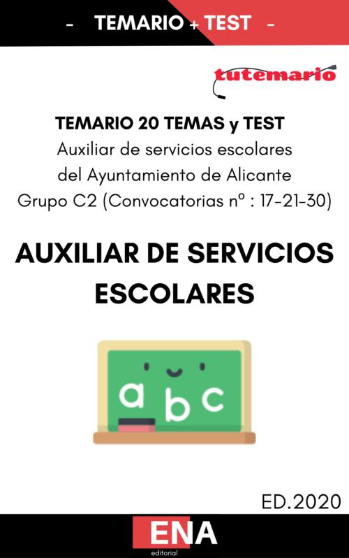 TEMARIO Y TEST AUXILIAR DE SERVICIOS ESCOLARES ALICANTE