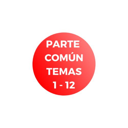 PARTE COMÚN TEMAS 1 al 12 - administrativo GVA C1-01 - temarios